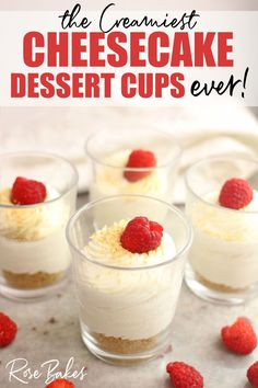 This No-Bake Cheesecake Cups Recipe is so easy to make and possibly the creamiest and smoothest cheesecake mixture I've ever made. I almost called the recipe Cheesecake Mousse because it's so light and silky! Serving in individual cups makes them perfect for parties or special events! #cheesecake #nobake #nobakecheesecakes #strawberries #raspberries #mousse #cheesecakemousse #dessert #sweets #singleserving