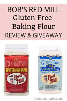 Natural Chow | Bob's Red Mill Gluten Free Baking Flour Review and Giveaway | http://naturalchow.com