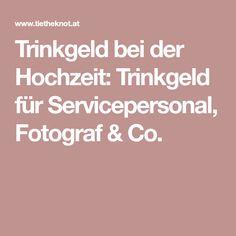 Trinkgeld bei der Hochzeit: Trinkgeld für Servicepersonal, Fotograf & Co.