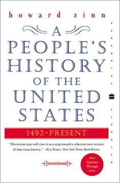 A People's History of the United States, must read.