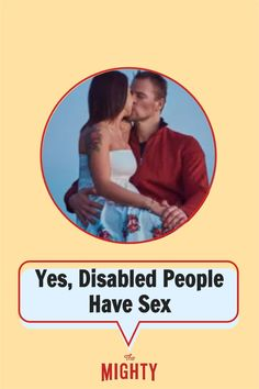 """""""By speaking out about this and showing more diverse disabled relationships and sex scenes, we can change the narrative. Let's be honest, we know media and Hollywood have a major influence on people's perception and it's time that they are held accountable for it. Disabled people are sexy and we deserve to be represented as such in the media."""" Read the full story on The Mighty. Disabled People, Mental Health Conditions, Wellness Tips, Disability, Perception, Depression, Let It Be"""