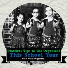 Practical Tips to Get Organized This School Year!