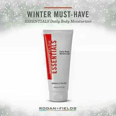 Rodan + Fields ESSENTIALS Daily Body Moisturizer a winter must-have. No more dry dull chapped skin. Lightweight and non-greasy