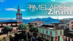 Timelapse Zaruma, Ciudad Patrimonio Cultural del Ecuador.