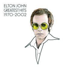 Elton John: Greatest Hits I'm still standing (1970-2002) by Elton John on Apple Music