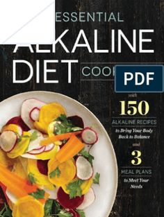 about Alkaline Diet Cookbook: 150 Recipes to Bring Your Body Back to Balance Dr. Sebi Alkaline Diet Cookbook: 150 Recipes to Bring Your Body Back to Balance Dr. Alkaline Diet Plan, Alkaline Diet Recipes, Keto Diet Plan, Diet Meal Plans, Acidic Foods, Meal Prep, 1200 Calories, Healthy Snacks, Healthy Eating