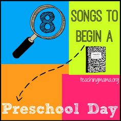 8 Songs to begin a preschool day with free printables for teachers or parents.