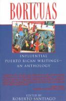 Boricuas: Influential Puerto Rican Writings - An Anthology:Amazon:Books