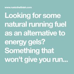 Looking for some natural running fuel as an alternative to energy gels? Something that won't give you runners trots, stomach issues or massive sugar swings. Here are a ton of tested whole food alternatives to energy gels, from foods to homemade gel ideas.