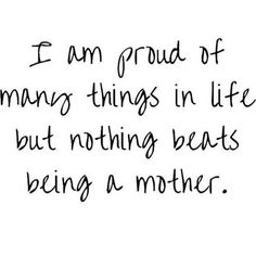 Being a mummy is the best