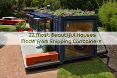 22 Most Beautiful Houses Made from Shipping Containers | Spirit Science and Metaphysics