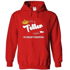 Its a Teller Thing, You Wouldnt Understand !! tshirt, t - #gifts for boyfriend #novio gift. BUY TODAY AND SAVE => https://www.sunfrog.com/Names/Its-a-Teller-Thing-You-Wouldnt-Understand-tshirt-t-shirt-hoodie-hoodies-year-name-birthday-5798-Red-49779144-Hoodie.html?68278