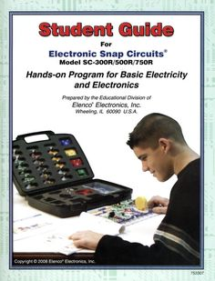 Student Guide for Electronic Snap Circuits Hands-on Program for Basic Electricity (Models & (Hands-on Electronics) [Paperback] Science Supplies, Science Kits, Science Fair Projects, Science Books, Motivational Factors, Snap Circuits, Electronic Kits, Teaching Skills, Student Guide