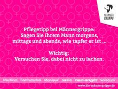 #pflegetipp #männergrippe #grippe #erkältung #husten #schnupfen #mann #frau #lachen #fun #spaß Wedding Book, Humor, Funny Posts, Memes, Books, Videos, Humorous Sayings, Man Flu, Laughing Jokes