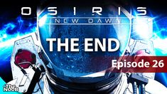 #LetsPlay #Osirisnewdawn # Part 26 THE END! https://youtu.be/gu-KPo0cEPk #YouTube #smallyoutuber #gaming #games #love #video #videogames @ShoutGamers @DestelloRTs @Retweet_Lobby @Flow_Rts @InfamousRTs @RogueRTs @IconRTs @Quickest_Rts @FameRTR @CODReTweeters