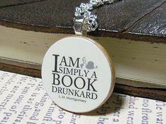 I am simply a Book Drunkard...