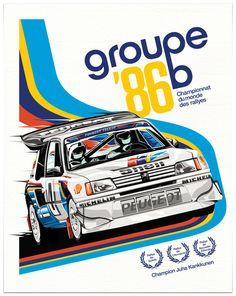 poster for 1986 rally season featured a Peugeot 205 Vintage Racing, Vintage Cars, Sport Cars, Race Cars, Course Automobile, Auto Retro, Car Illustration, Car Posters, Event Posters