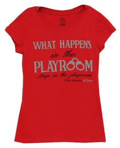 Amazon.com: Fifty Shades Of Grey What Happens In The Playroom E L James Juniors T-Shirt: Clothing