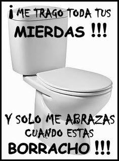 El Mundo De Los Borrachos [Humor] by Nelson Pereira:  Son Celos ? Oh Reclamos !!!!