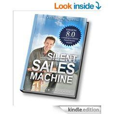 Amazon.com: Silent Sales Machine 8th Revised Update - Automatic Online Profits eBook: Jim Cockrum: Kindle Store