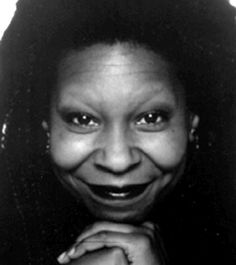 """Whoopi Goldberg, Comedienne, actress, TV show host, political activist - """"I AM where I am because I believe in all possibilities."""""""
