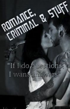 "Leia ""Romance, criminal & Stuff - Chapter 18. * / (informações)"" #wattpad #mistrio-suspense"
