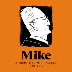 """Cover for """"A Tribute to Mike Parker,"""" featuring titles set in Starling http://www.fontbureau.com/mikeparker/"""