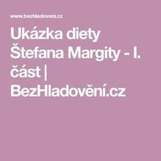 Ukázka diety Štefana Margity - I. Detox, Food And Drink, Low Carb, Vegetarian, Drinks, Beauty, Vip, Sport, Psychology