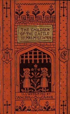 The Children of the Castle by Mrs. Molesworth