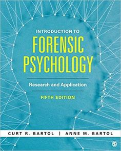 Introduction To Forensic Psychology Research And Application 5th Edition By Curtis R Bartol ISBN