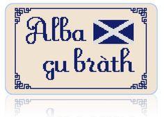 SIKA STITCH @ www.ETSY.com Alba gu bràth - Scottish Gaelic Sign meaning 'Scotland Forever' [Cross Stitch] **Download PDF Pattern Only**