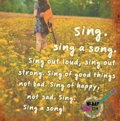 """""""Don't worry if it's not good enough, for anyone else to hear."""" First heard this on Sesame Street when I was.oh Still love singing it. I BELT this song. Girls got pipes when she wants to ; Choir Quotes, Singing Quotes, Music Quotes, Music Sing, Sound Of Music, Music Is Life, Sing Sing, Happy Quotes, Great Quotes"""