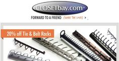 Get 20% off of all tie and belt racks. Just sign up to receive your coupon code. For a limited time only!!! Closetbay.com Belt Rack, 20 Off, Belt Tying, Coupon Codes, Coupons, Coding, Sign, Coupon, Signs