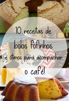 10 receitas de bolos fofinhos e ótimos para acompanhar o café São fáceis, rápidos e sempre fazem sucesso!