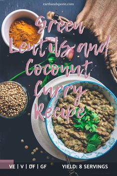 This dairy free curry is comforting, warm, sweet, fragrant and if you like a bit of a kick, it can also be that for you. It's such an easy vegan recipe, perfect for a weeknight healthy dinner. It's just great to have when the weather is miserable and you want something that makes you feel like all is well with the world, and whispers sweet nothings to your palate. #greenlentils #coconutcurry #veganrecipes #curryrecipes #comfortfood #vegandinner #slowcookerecipes Pantry Items Recipe, Dairy Free Recipes, Vegan Recipes, Green Lentils, Vegetable Puree, Fresh Coriander, Coconut Curry, Sweet Nothings, Healthy Meal Prep