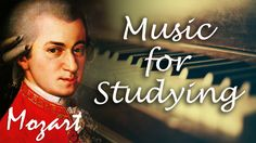 Classical Music for Studying and Concentration - Mozart Study Music - Re...