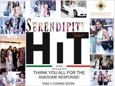 Thank you all for making Serendipity Take 4 a HIT SHOW!!