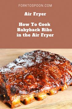 Air Fryer, How To Cook Baby Back Ribs in the Air Fryer Air Fried-Air Fryer-How To Cook Babyback Ribs in the Air Fryer Air Fryer Recipes Ribs, Air Fryer Recipes Breakfast, Air Frier Recipes, Air Fryer Dinner Recipes, Air Fryer Rotisserie Recipes, Smoker Recipes, Power Air Fryer Recipes, Air Fryer Recipes Vegetables, Breakfast Cooking