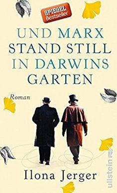 Und Marx stand still in Darwins Garten: Roman: Amazon.de: Ilona Jerger: Bücher
