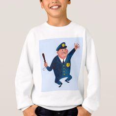 happy dancing cop sweatshirt