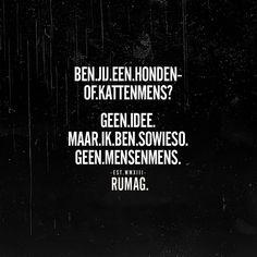 16.7K vind-ik-leuks, 940 reacties - RUMAG   Nederland (@rumagnl) op Instagram: '#RUMAG' Over It Quotes, Nice Quotes, Inspirational Lines, Dutch Quotes, Text Quotes, Sarcasm, Sentences, Laughter, Writer