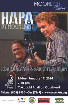 Kahului, HI The music of this duo, Barry Flanagan and Ron Kuala'au, evokes a sound that many people have referred  to as heavenly. Expect to hear hypnotic, liquid guitar runs woven around clear, tenor Hawaiia… Click flyer for more >>