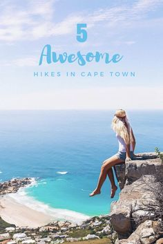 5 Awesome Hikes in Cape Town To Go On This Summer - Campsbay Girl