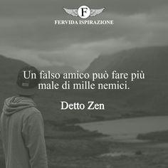 Un falso amico può fare più male di mille nemici.-Detto Zen   #frasi #frasibrevi #relazioni #falsità #frasifamose #aforismi #citazioni #motivazione #FervidaIspirazione Persona, Pearl