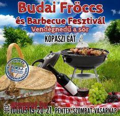 Hétvégi programajánló 15. - Budai Fröccs és Barbecue fesztivál - Magyal.hu - 2013. július 19. és 21 között . Kopaszi gát