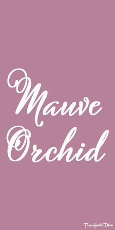 #Pantone #Mauve #Orchid  ♔ Très Haute Diva