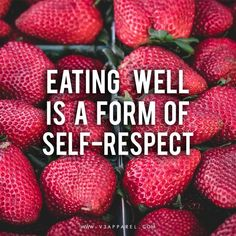 "Healthy eating motivation - ""Eating well is a form of self-respect"" // Free Motivational Posters to help you keep on track @ http://www.V3Apparel.com for more! // Diet, weight loss & clean eating inspo"