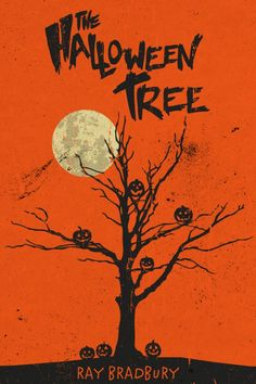 Illustrated poster created by Matt Peppler based on the story The Halloween Tree by Ray Bradbury. poster The Halloween Tree Halloween Poster, Retro Halloween, Halloween Trees, Halloween Books, Holidays Halloween, Halloween Crafts, Happy Halloween, Halloween Decorations, Vintage Halloween Cards