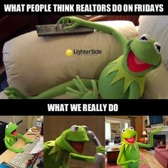 This applies to Friday, the weekend, holidays, and more! #realestate #humor || Fred Real Estate Group - info@fredrealestate.com - buyahomeinbend.com || #BendOregon