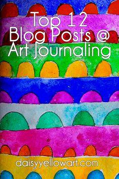 Top 12 Daisy Yellow Posts @ Art Journaling #artjournaling #creativity